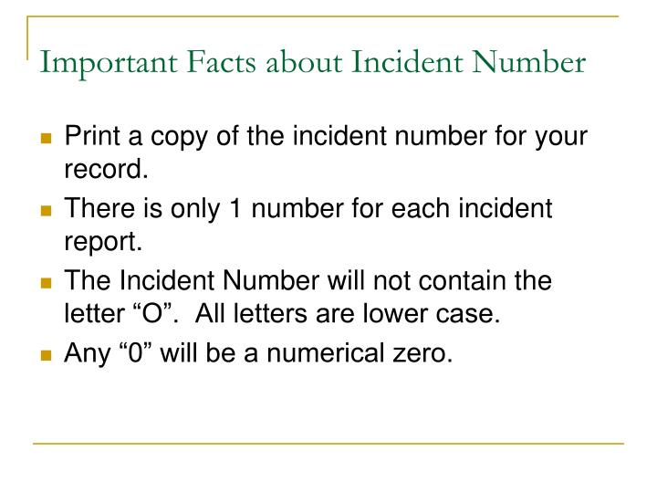 Important Facts about Incident Number