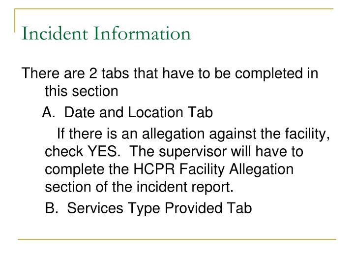 Incident Information