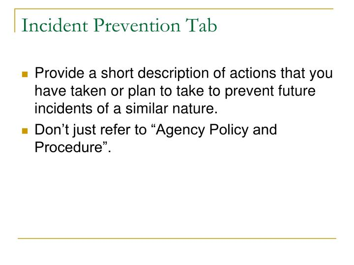 Incident Prevention Tab