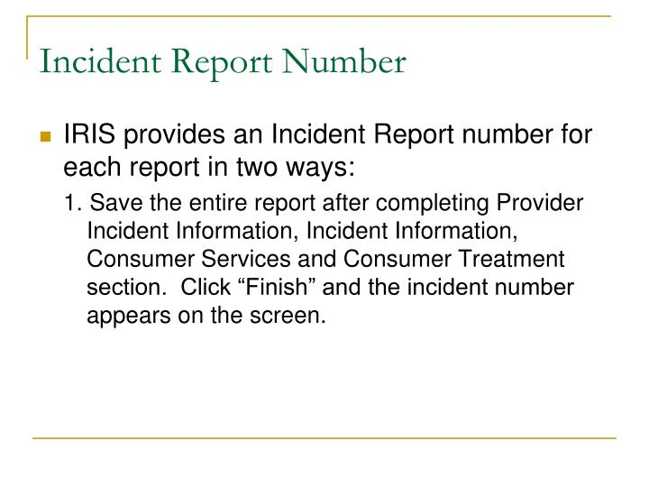 Incident Report Number