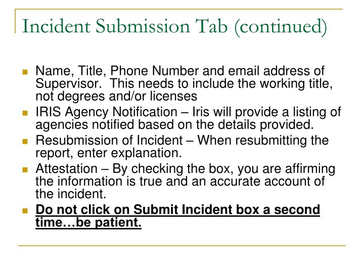 Incident Submission Tab (continued)