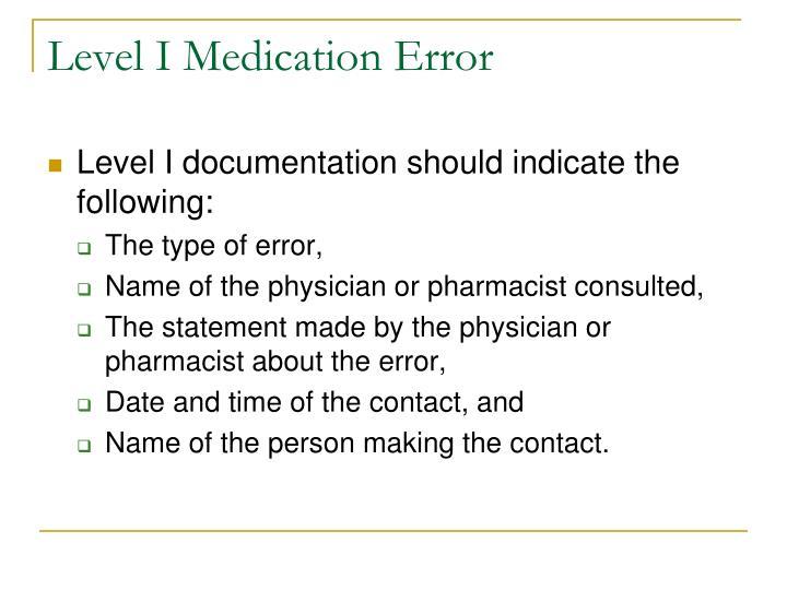 Level I Medication Error