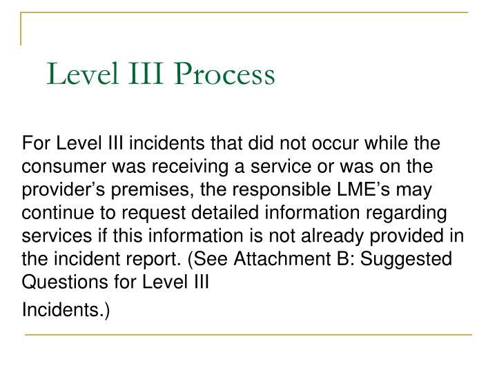 Level III Process