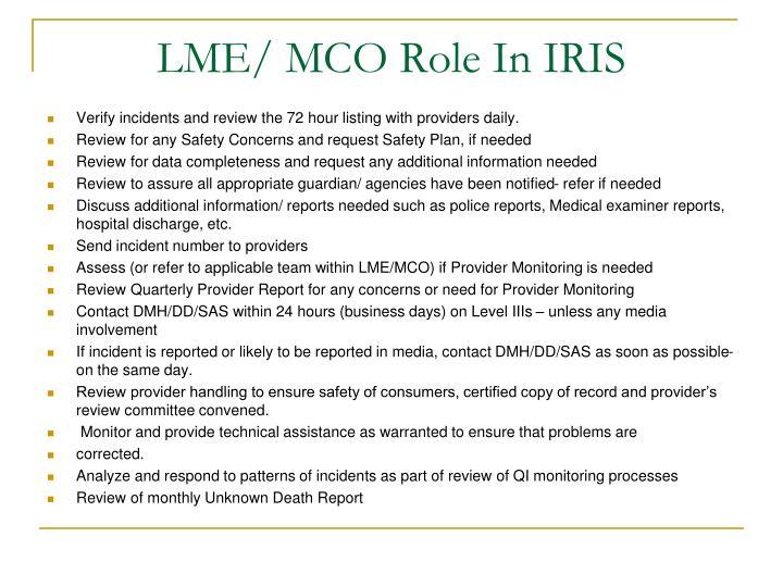 LME/ MCO Role In IRIS