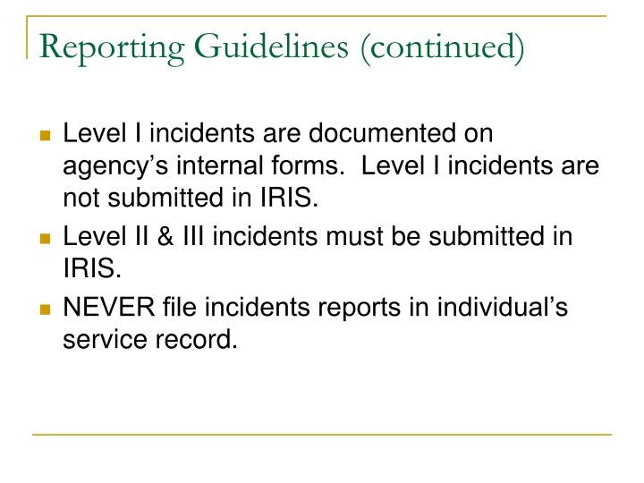 Reporting Guidelines (continued)