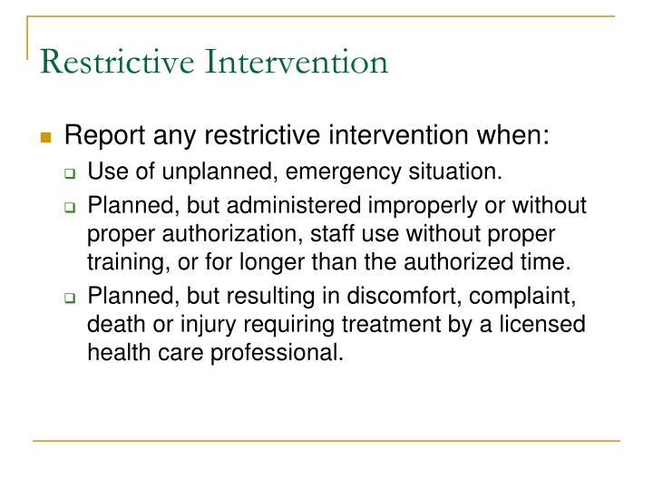 Restrictive Intervention