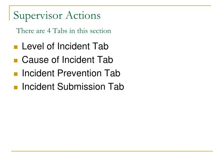Supervisor Actions