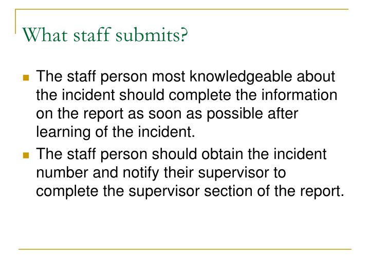 What staff submits?