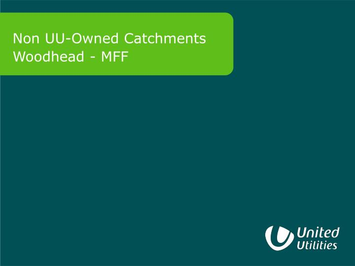Non UU-Owned Catchments