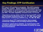 key findings etp certification