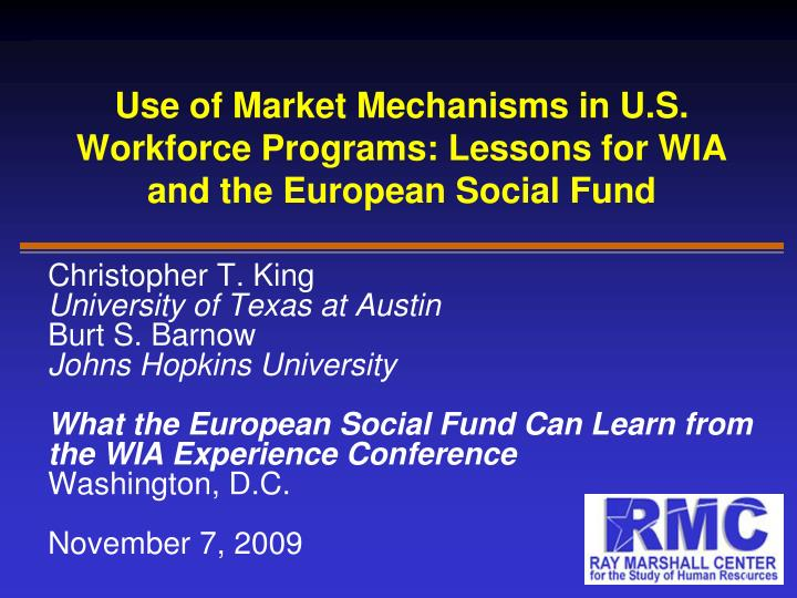 use of market mechanisms in u s workforce programs lessons for wia and the european social fund n.