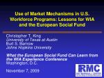 use of market mechanisms in u s workforce programs lessons for wia and the european social fund