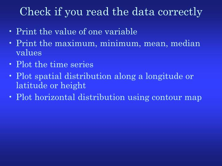 Check if you read the data correctly
