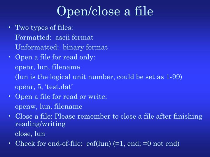 Open/close a file