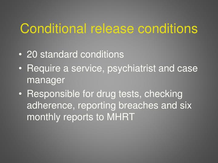 Conditional release conditions