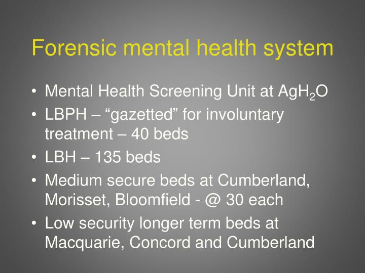 Forensic mental health system