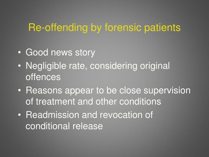 Re-offending by forensic patients