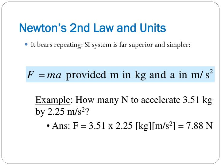 Newton's 2nd Law and Units