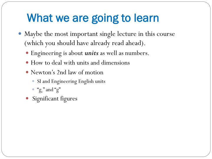 What we are going to learn
