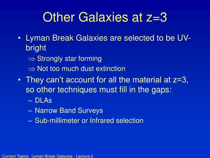 Other Galaxies at z=3