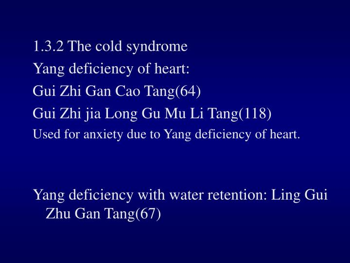 1.3.2 The cold syndrome