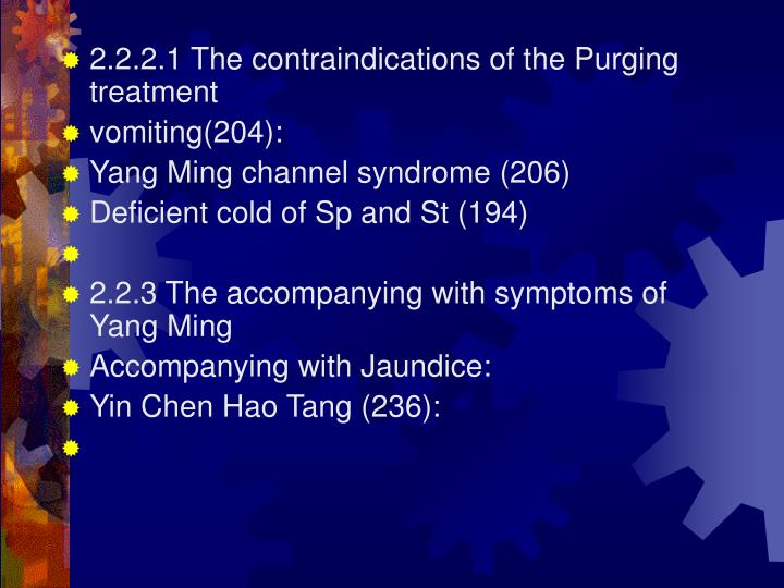2.2.2.1 The contraindications of the Purging treatment
