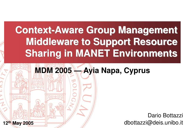 Context aware group management middleware to support resource sharing in manet environments