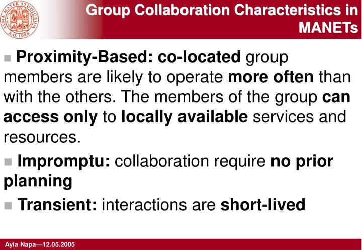 Group collaboration characteristics in manets