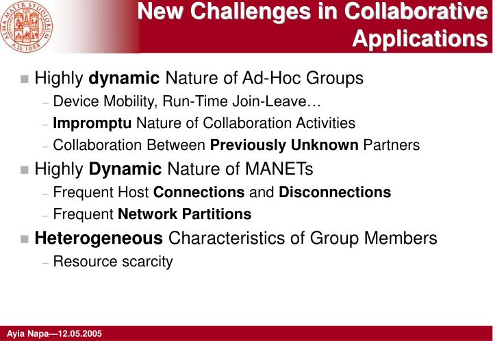 New Challenges in Collaborative Applications