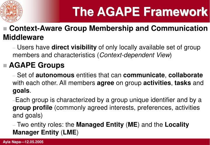 The AGAPE Framework