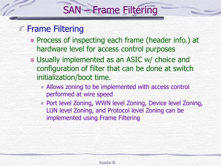 SAN – Frame Filtering