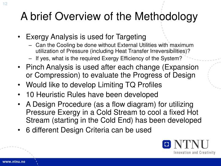 A brief Overview of the Methodology