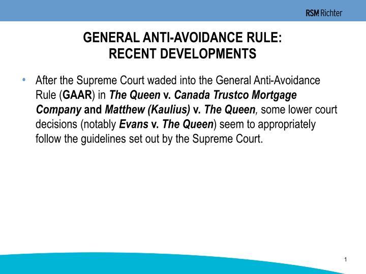 General anti avoidance rule recent developments