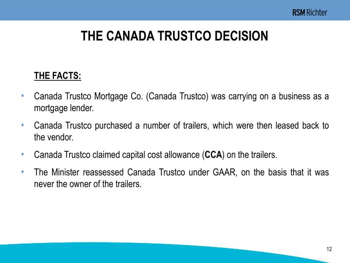 THE CANADA TRUSTCO DECISION