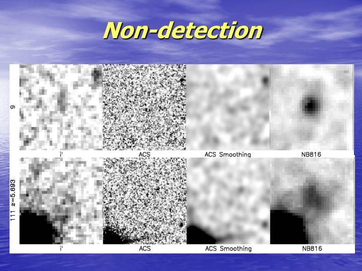 Non-detection