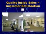 quality inside sales customer satisfaction