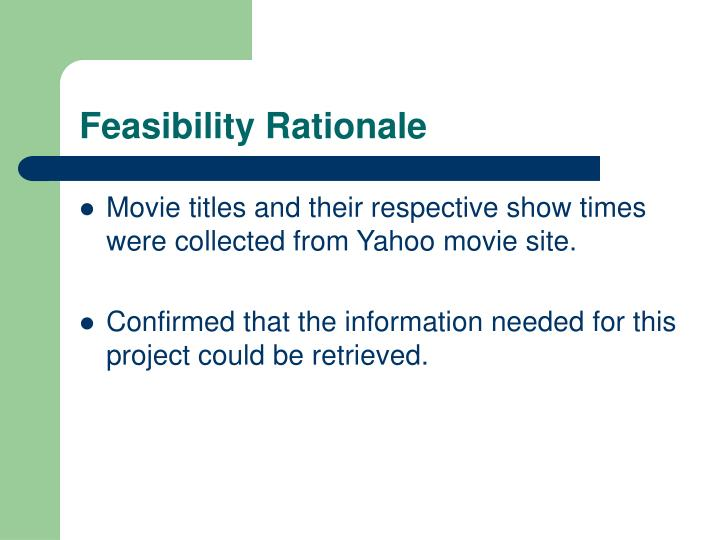 Feasibility Rationale