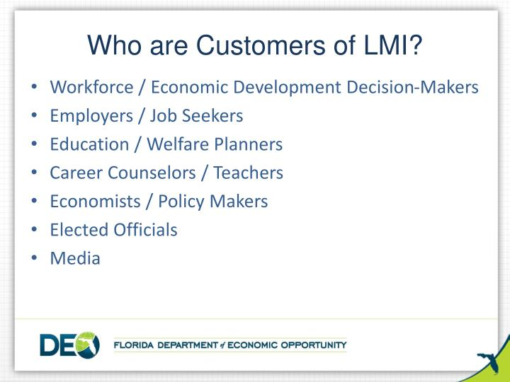 Who are Customers of LMI?