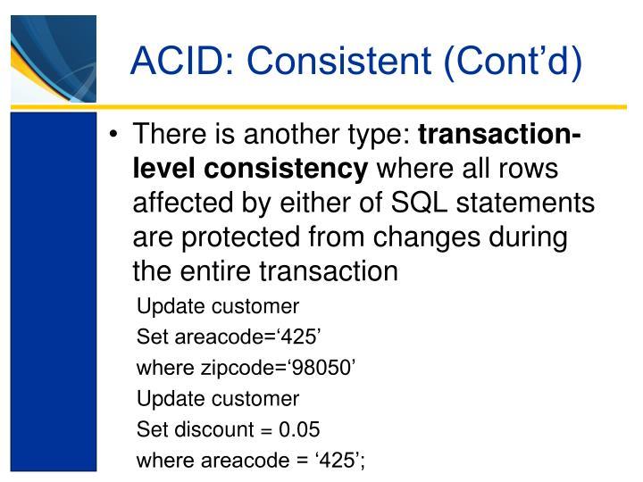 ACID: Consistent (Cont'd)