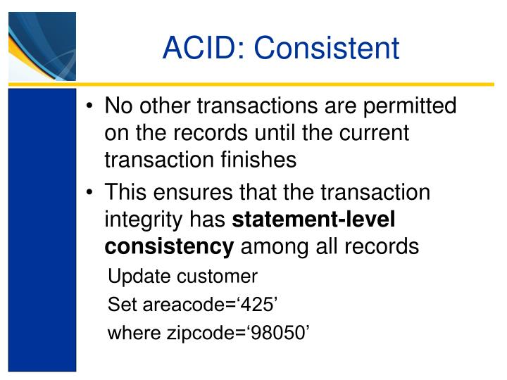 ACID: Consistent