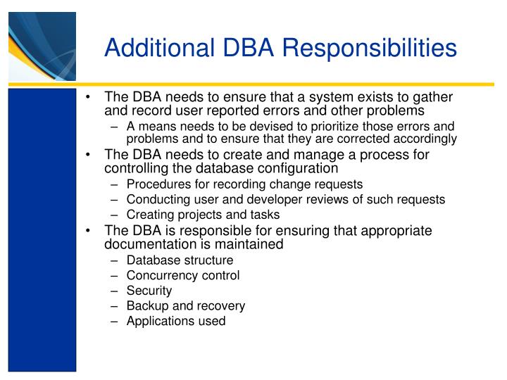 Additional DBA Responsibilities