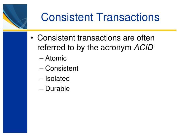 Consistent Transactions