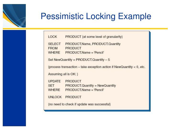 Pessimistic Locking Example