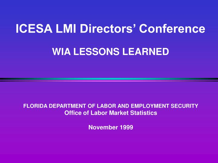 Icesa lmi directors conference wia lessons learned