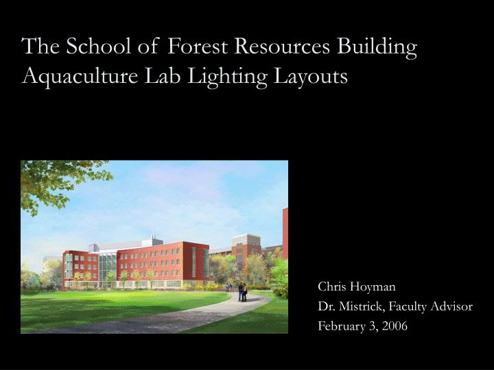 the school of forest resources building aquaculture lab lighting layouts n.