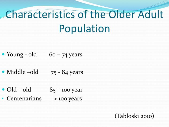 Characteristics of the Older Adult