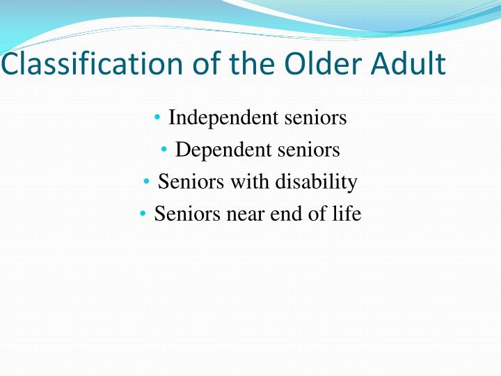 Classification of the Older Adult