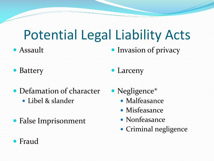 Potential Legal Liability Acts