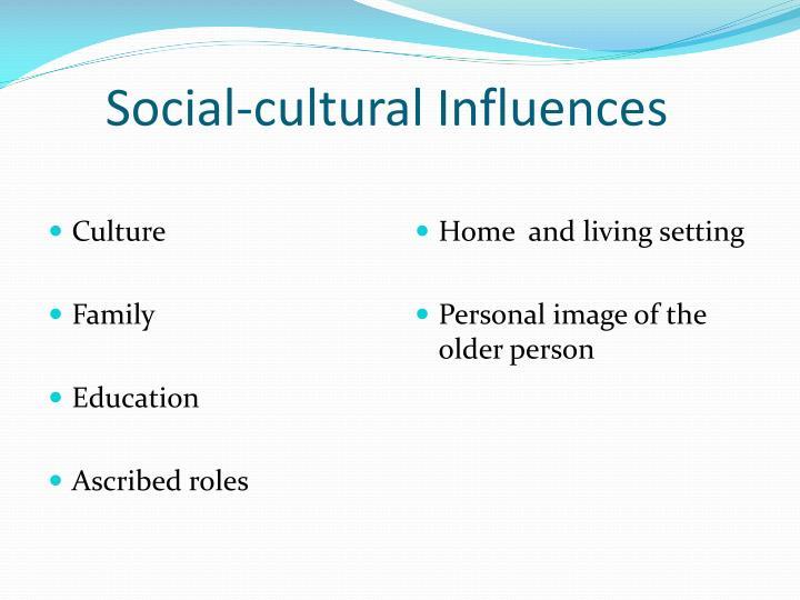 Social-cultural Influences