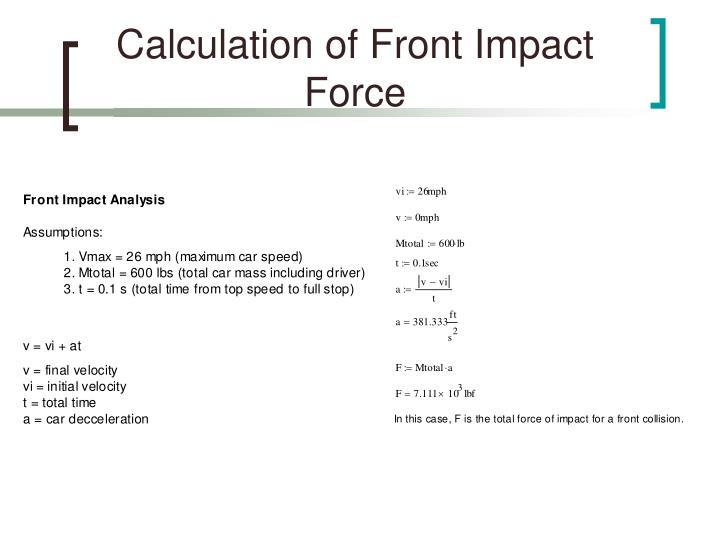 Calculation of Front Impact Force